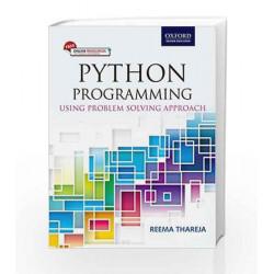 Python Programming: Using Problem Solving Approach by REEMA THAREJA Book-9780199480173