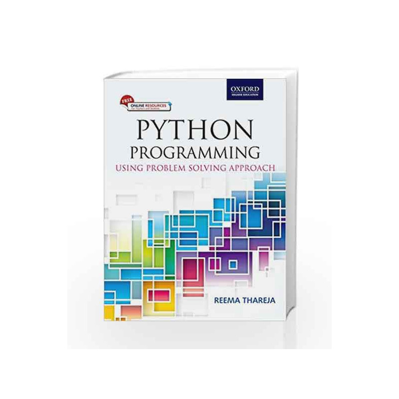 Python Programming: Using Problem Solving Approach by REEMA THAREJA-Buy  Online Python Programming: Using Problem Solving Approach Book at Best  Price