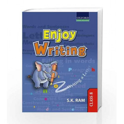 Enjoy Writing Class 8 by S.K. Ram Book-9780198068020