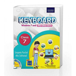 Keyboard Coursebook 7: Windows 7 and Ms Office 2013 by Sangeeta Panchal Book-9780199451548
