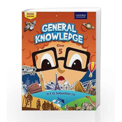 General Knowledge  Coursebook 5 by Fr T. O. Sebastian Book-9780198094791