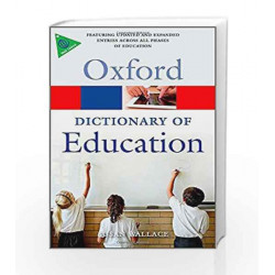 A Dictionary of Education (Oxford Quick Reference) by SUSAN WALLACE Book-9780199679393