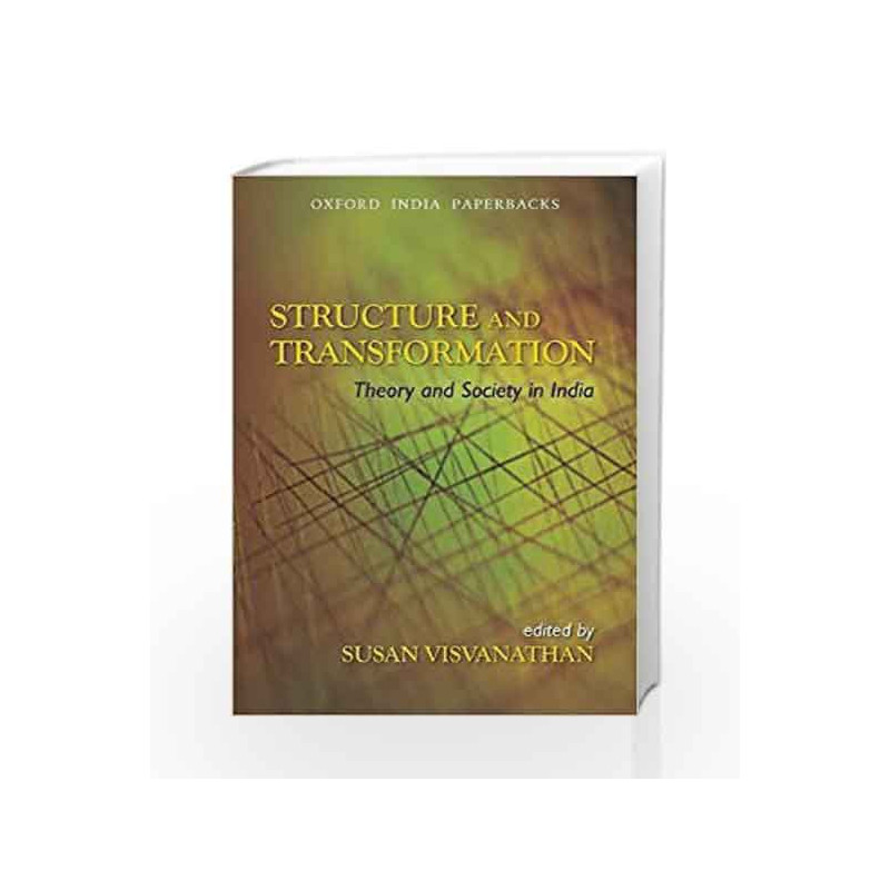 Structure and Transformation: Theory and Society in India by Susan Visvanathan Book-9780198062783