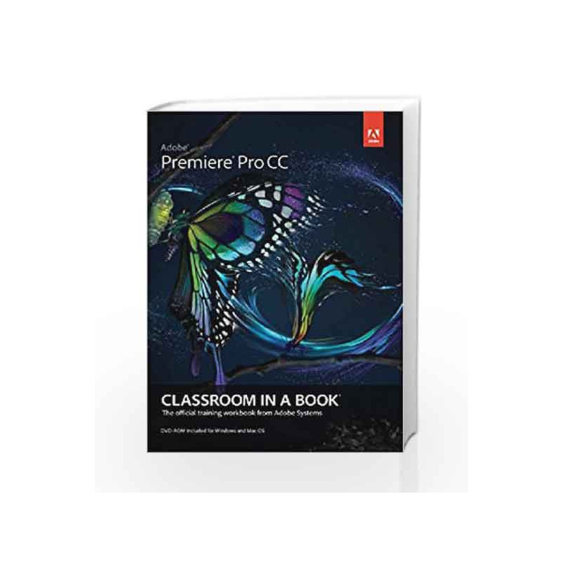 Adobe premiere pro cc classroom in a book 2014 release array adobe premiere pro cc classroom in a book 1e by adobe buy online rh fandeluxe Choice Image