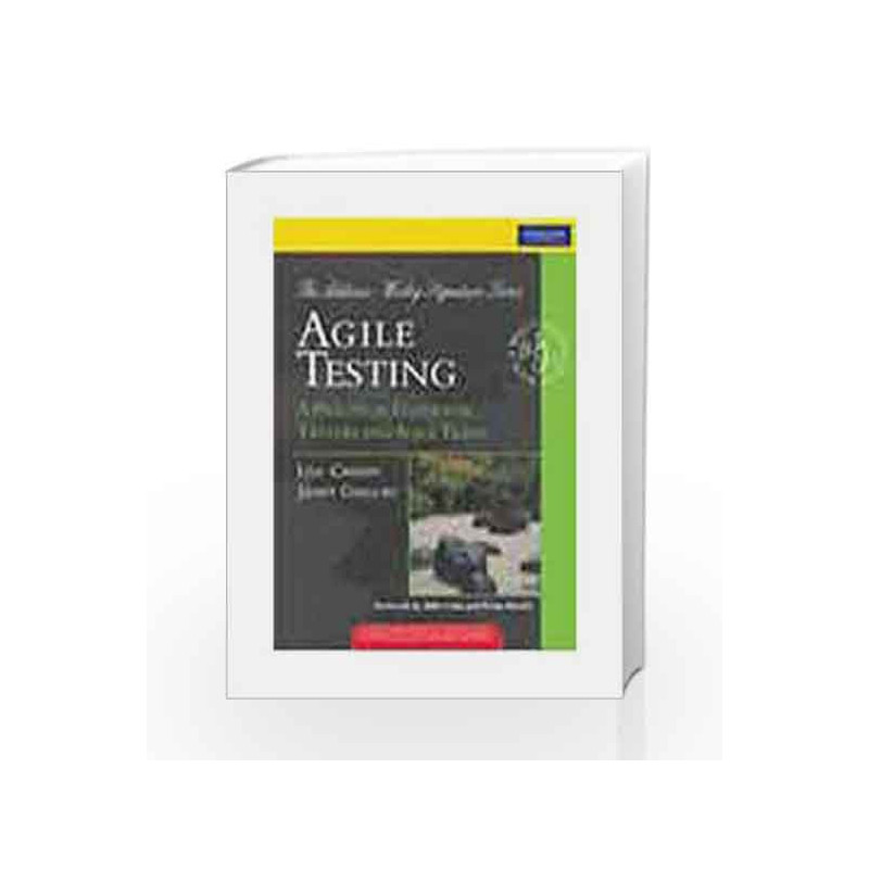 agile testing a practical guide for testers and agile teams 1e by rh madrasshoppe com Agile Testing Pyramid Early Testing in Agile