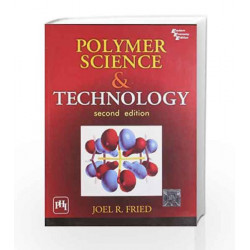 Polymer Science and Technology by Fried Book-9788129709097