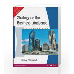 Strategy & the Business Landscape by Ghemawat Book-9788131717240