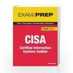 CISA Exam Prep: Certified Information Systems Auditor by GREGG Book-9788131713983