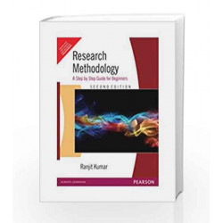 Research Methodology: A Step by Step Guide for Beginners, 2e by KUMAR Book-9788131704967