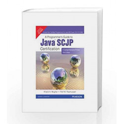 A Programmer's Guide to Java Scjp Certification: A Comprehensive Primer by Khalid A. Mughal Book-9788131726884