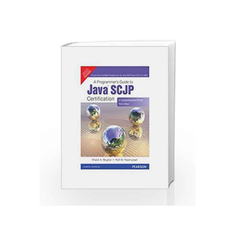 A Programmer\'s Guide to Java Scjp Certification: A Comprehensive ...