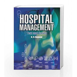 Hospital Management: Text & Cases, 1e by Ramani Book-9788131794012