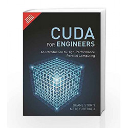 CUDA for Engineers: An Intr to High-Perf by Storti/Yurtoglu Book-9789332570948
