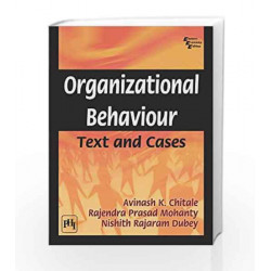 Organizational Behaviour: Text and Cases by Chitale A.K Book-9788120346963