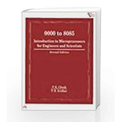 0000 to 8085: Introduction to Microprocessors for Engineers and Scientists by Ghosh Book-9788120309784