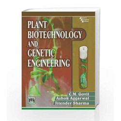 Plant Biotechnology and Genetic Engineering by C.M. Govil Book-9788120353145
