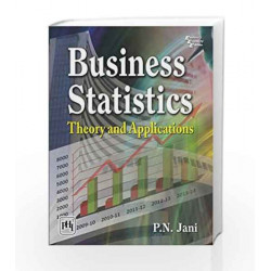 Business Statistics Theory and Applications by Jani P.N Book-9788120349858