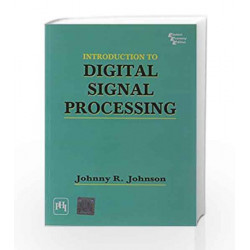 Introduction to Digital Signal Processing by Johnson Book-9788120307605