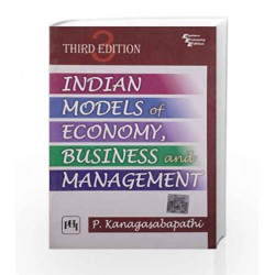 Indian Models of Economy, Business and Management by Kanagasabapathi P Book-9788120345638