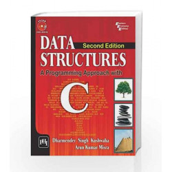 Data Structures: A Programming Approach with C by Singh K.D Book-9788120350298