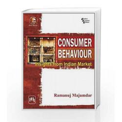 Consumer Behaviour: Insights from Indian Market by Ramanuj Majumdar Book-9788120339637