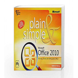 Microsoft Office 2010 Plain and Simple by Murray Katherine Book-9788120341487