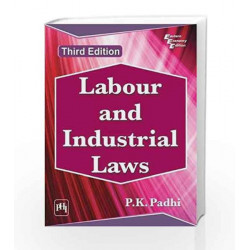 Labour and Industrial Laws by P.K. Padhi Book-9788120353497