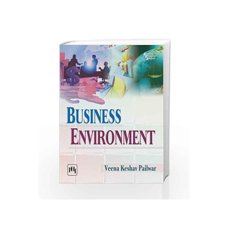 Business Environment by Pailwar V K-Buy Online Business Environment Book at  Best Price in India:Madrasshoppe com