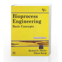 Bioprocess Engineering: Basic Concepts by Shuler Book-9788120321106