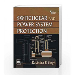 Switchgear and Power System Protection by Singh R.P Book-9788120336605