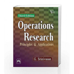 Operations Research: Principles and Applications by G. Srinivasan Book-9788120353107