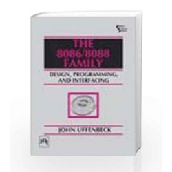 The 8086/8088 Family: Design, Programming and Interfacing by Uffenbeck Book-9788120309333
