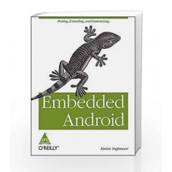Embedded Android by YAGHMOUR Book-9789351100843