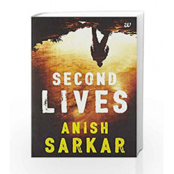 Second Lives by Anish Sarkar Book-9789385152887