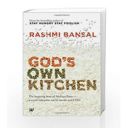 God's Own Kitchen: The Inspiring Story of Akshaya Patra - A Social Enterprise Run by Monks and CEOs by BANSAL Book-9789385724848
