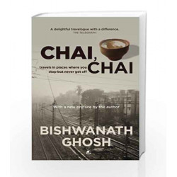 Chai, Chai: 1 by BISHWANATH GHOSH Book-9789380032863
