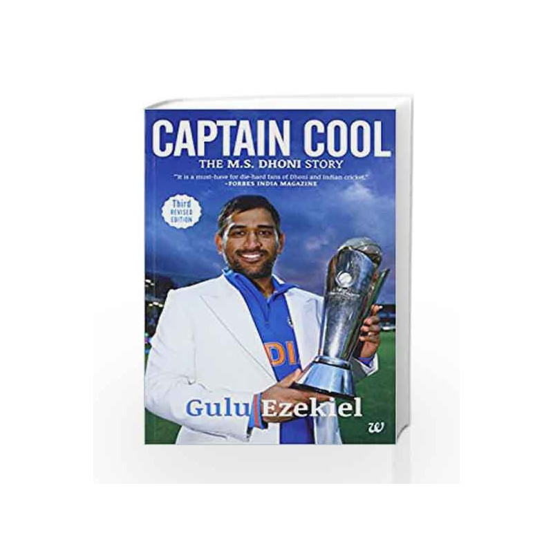 Captain Cool: The M.S. Dhoni Story by EZEKIEL ?GULU Book-9789383260621