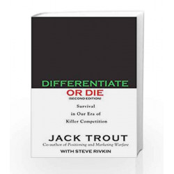 Differentiate Or Die by JACK TROUT. Book-9789385724244