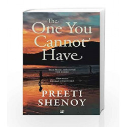 The One You Cannot Have by PREETI SHENOY Book-9789383260683