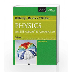 Wiley's Halliday / Resnick / Walker Physics for JEE (Main & Advanced), Vol 1, 2018ed by Amit Gupta Book-9788126567201