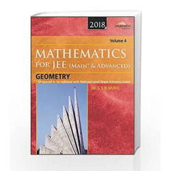 Wiley's Mathematics for JEE (Main & Advanced): Geometry, Vol 4, 2018ed by G.S.N. Murti Book-9788126567195