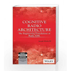 Cognitive Radio Architecture The Engineering Foundations of Radio XML with CD-Rom by Joseph Mitola Iii Book-9788126563777