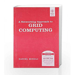 A Networking Approach to Grid Computing by MINOLI Book-9788126528004