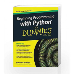 Beginning Programming with Python for Dummies by John Paul Mueller Book-9788126553488