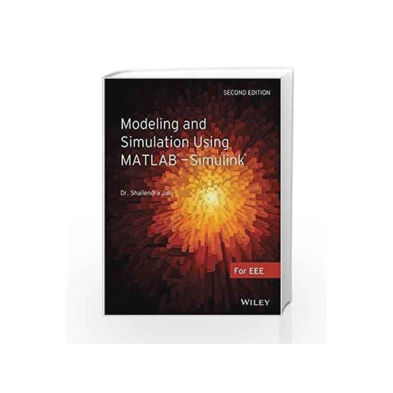Modeling and Simulation using MATLAB - Simulink, 2ed by Shailendra Jain-Buy  Online Modeling and Simulation using MATLAB - Simulink, 2ed Book at Best