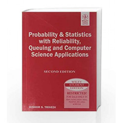 Probability & Statistics with Reliability Queuing and Computer Science Applications, 2ed by Kishor S. Trivedi Book-9788126518531