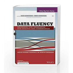 Data Fluency: Empowering Your Organization with Effective Data Communication by ZACH GEMIGNANI Book-9788126553396