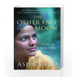 The Other Face of the Moon by Asha Mir