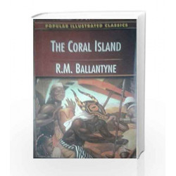 The Coral Island by Rm Ballantyne Book-9788178264097