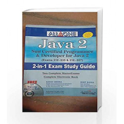 All in One Java 2 Sun Certified Programmer and Developer for Java 2 (Exam 310-035 and 310-027) 2-in-1 Exam Study Guide with CD